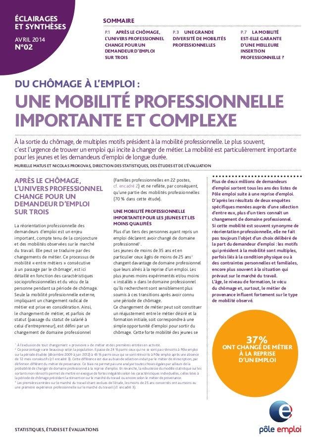 DU CHÔMAGE À L'EMPLOI : UNE MOBILITÉ PROFESSIONNELLE IMPORTANTE ET COMPLEXE Plus de deux millions de demandeurs d'emploi s...