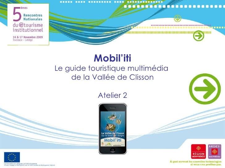 Mobil'iti Le guide touristique multimédia  de la Vallée de Clisson Atelier 2