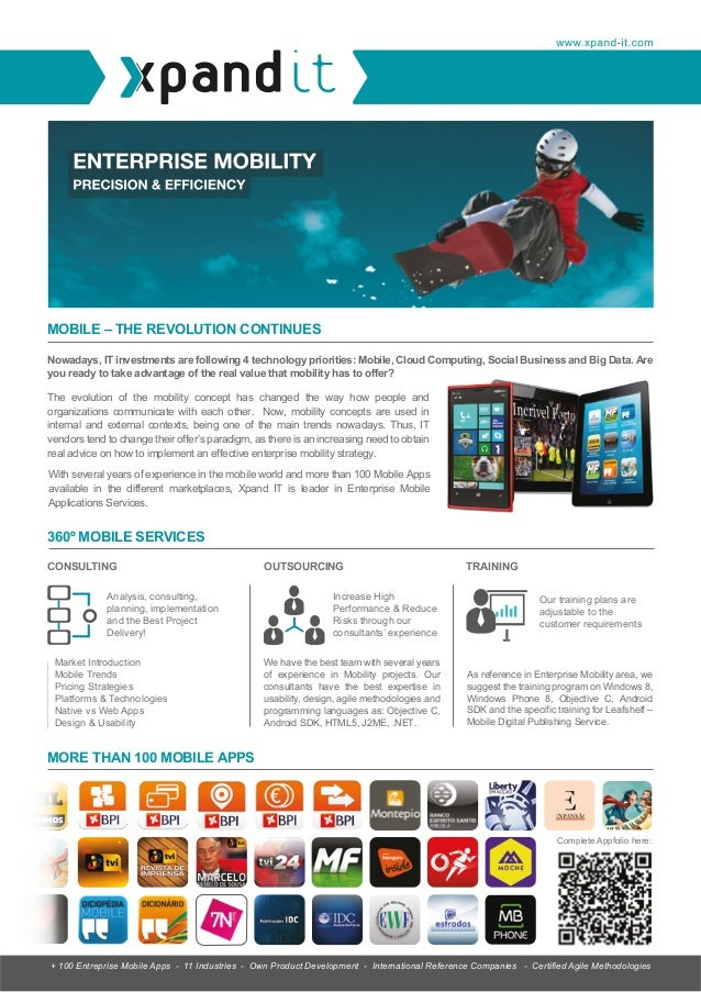 MOBILE – THE REVOLUTION CONTINUES Nowadays, IT investments are following 4 technology priorities: Mobile, Cloud Computing,...