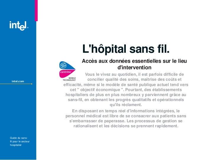 Lhôpital sans fil.                               Accès aux données essentielles sur le lieu                          TM   ...