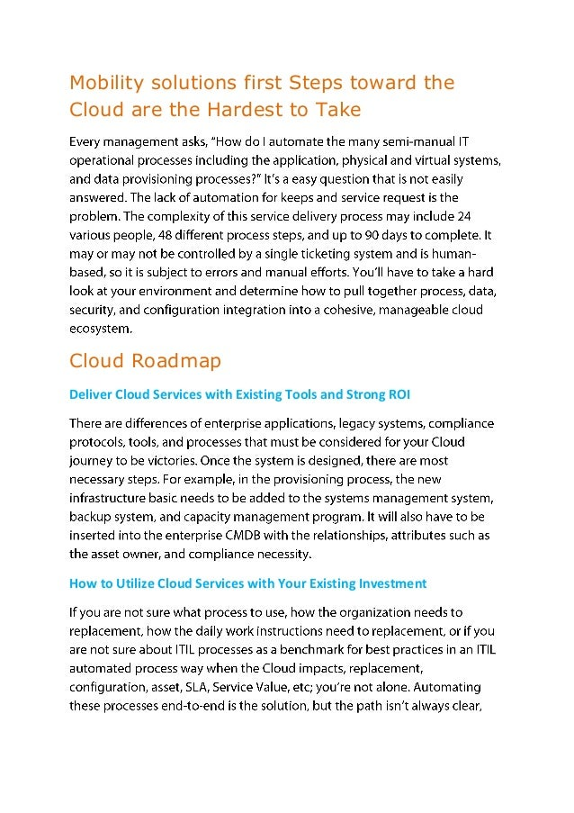 Mobility solutions first Steps toward the Cloud are the Hardest to Take  Cloud Roadmap Deliver Cloud Services with Existin...