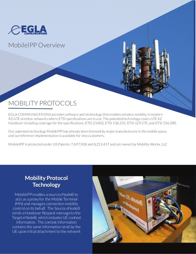 MOBILITY PROTOCOLS EGLA COMMUNICATIONS provides software and technology that enables wireless mobility in modern 4G/LTE wi...