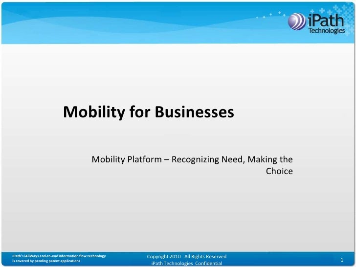 Mobility for Businesses                                                Mobility Platform – Recognizing Need, Making the   ...