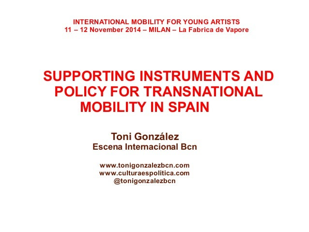 SUPPORTING INSTRUMENTS AND POLICY FOR TRANSNATIONAL ARTISTIC MOBILITY IN SPAIN