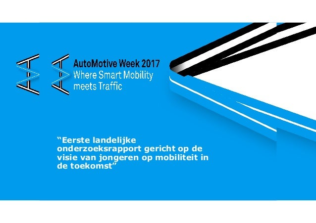 """""""Eerste landelijke onderzoeksrapport gericht op de visie van jongeren op mobiliteit in de toekomst"""""""