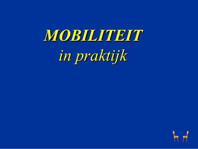 MOBILITEIT in praktijk