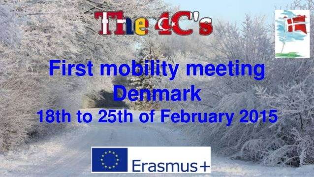 First mobility meeting Denmark 18th to 25th of February 2015