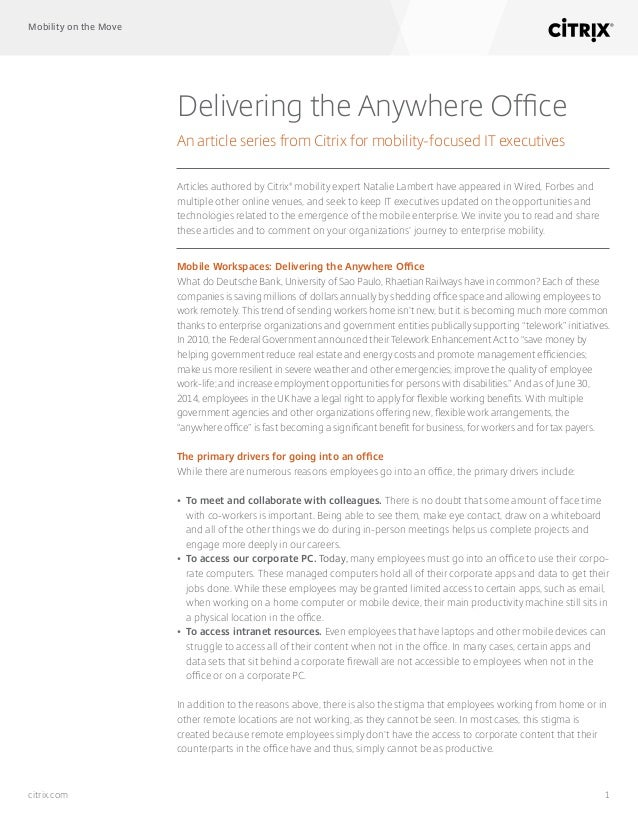 Mobility on the Move 1citrix.com Delivering the Anywhere Office An article series from Citrix for mobility-focused IT exec...