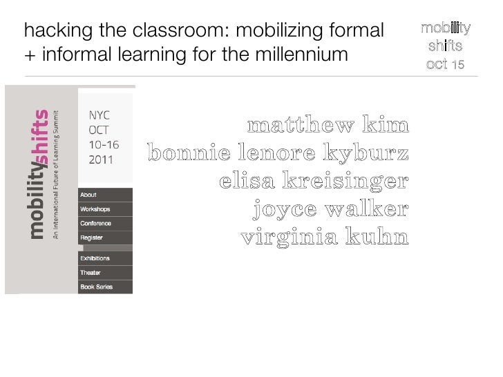 Hacking the Classroom: Mobility Shifts workshop