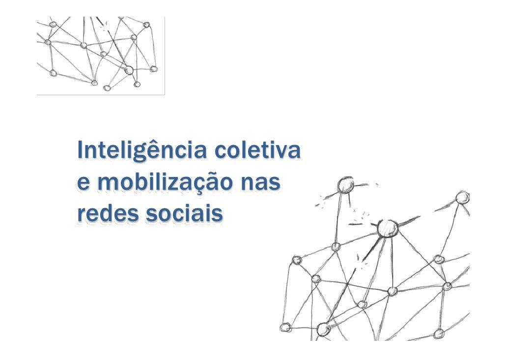 Inteligência coletivae mobilização nasredes sociais