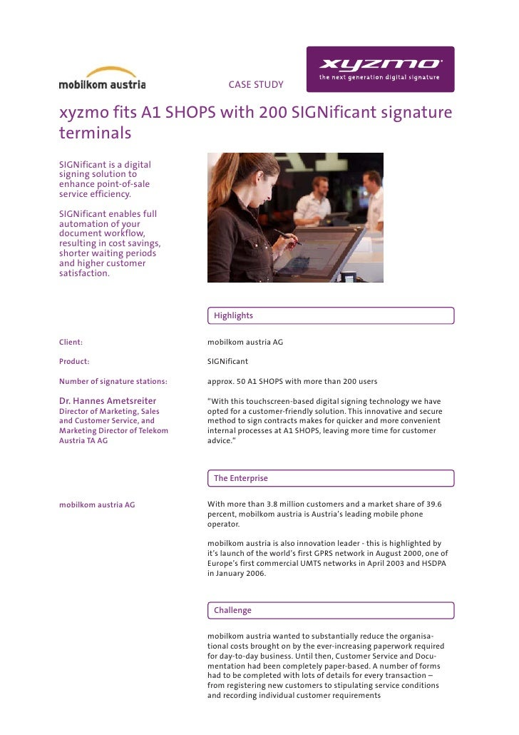 INFO                                CASE STUDY  xyzmo fits A1 SHOPS with 200 SIGNificant signature terminals SIGNificant i...