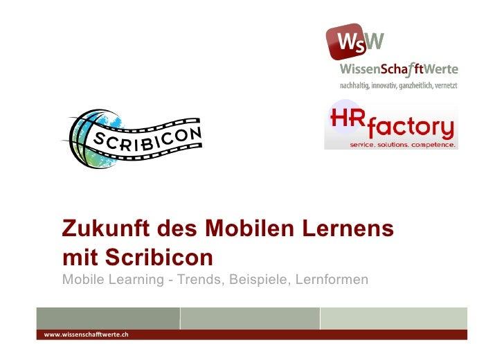 Zukunft des Mobilen Lernens mit Scribicon  Slide 2