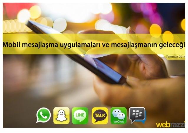Mobil mesajlaşma uygulamaları ve mesajlaşmanın geleceği Slide 1