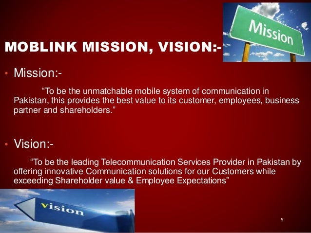 objectives of mobilink Though there are a lot of communication objectives of the of the organizations but as the mobilink is concerned, mobilink overall objective of the communication of the brand is to retain the customers that people shouldn't forget about their brand, mobilink is still alive in the telecommunication sector.