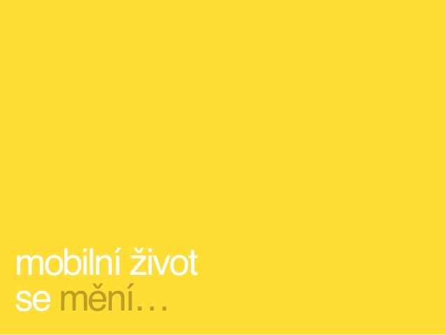 Mobilní život českých zákazníků
