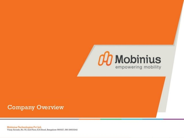 Company Overviewwww.mobinius.com        © 2013. Mobinius Technologies Pvt. Ltd. | All right Reserved.