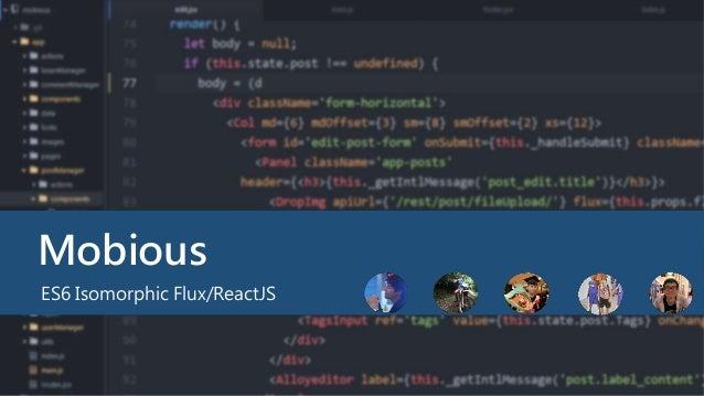Mobious ES6 Isomorphic Flux/ReactJS