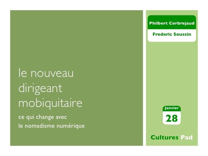 Philbert Corbrejaud                          Frederic Soussinle nouveaudirigeantmobiquitaire                   Janvierce q...