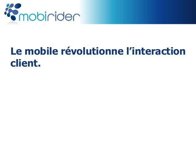 Le mobile révolutionne l'interactionclient.