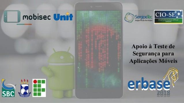 Apoio à Teste de Segurança para Aplicações Móveis