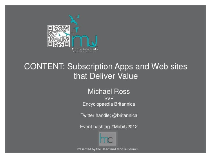 CONTENT: Subscription Apps and Web sites          that Deliver Value                   Michael Ross                       ...