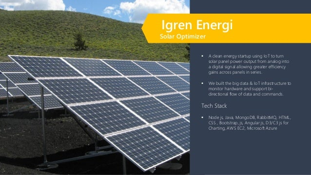 ▪ A clean energy startup using IoT to turn solar panel power output from analog into a digital signal allowing greater eff...