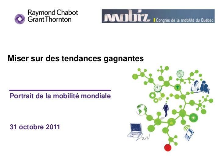 Miser sur des tendances gagnantesPortrait de la mobilité mondiale31 octobre 2011