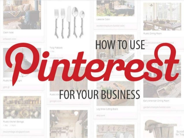 + DURING THIS CLASS YOU WILL LEARN…  Pinterest 101  How businesses are using Pinterest to drive sales  What you can sta...