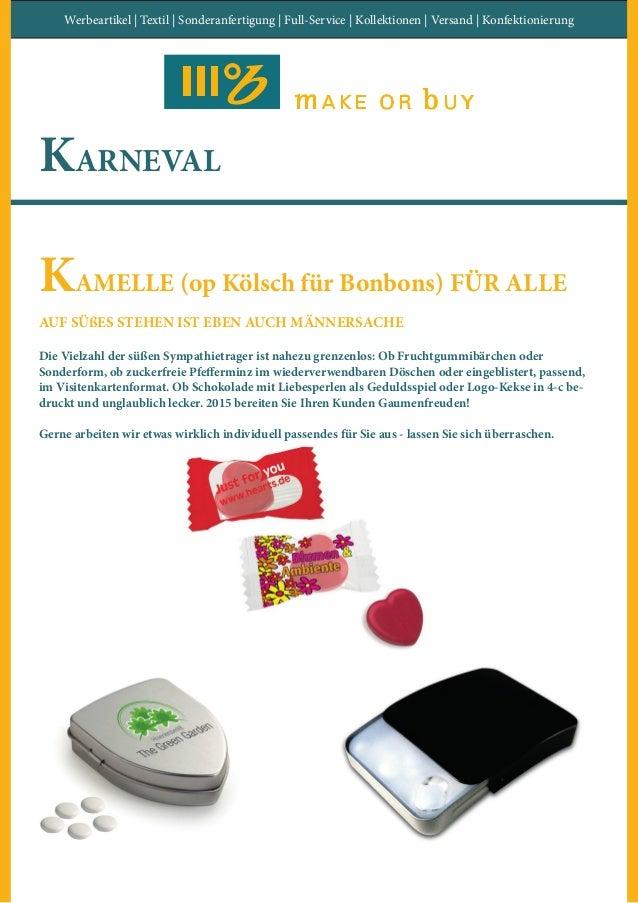 Werbeartikel | Textil | Sonderanfertigung | Full-Service | Kollektionen | Versand | Konfektionierung KARNEVAL KAMELLE (op ...