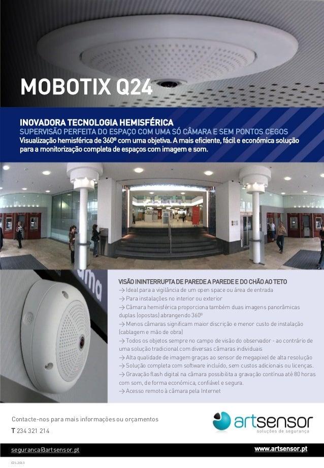 MOBOTIX Q24 INOVADORA TECNOLOGIA HEMISFÉRICA  SUPERVISÃO PERFEITA DO ESPAÇO COM UMA SÓ CÂMARA E SEM PONTOS CEGOS Visualiza...