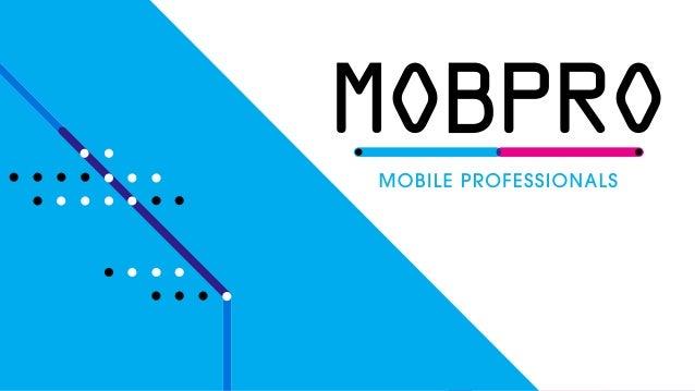 Diederick Ubels CEO bij MobPro @diederickubels diederick.ubels@mobpro.com