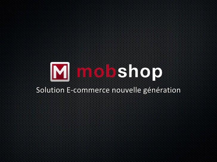 Solution E-commerce nouvelle génération