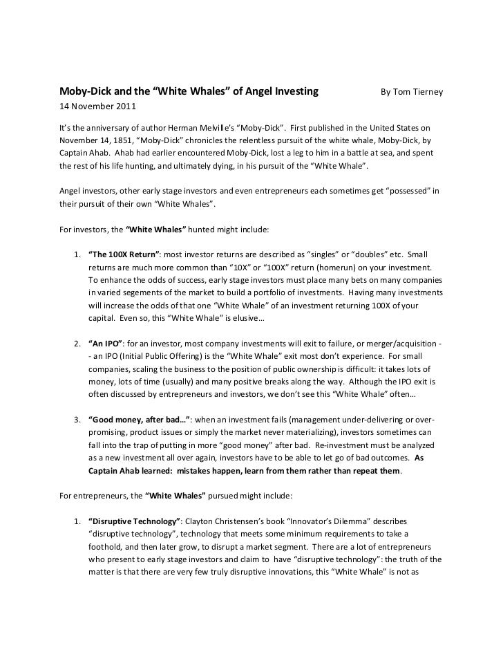 "Moby-Dick and the ""White Whales"" of Angel Investing                                    By Tom Tierney14 November 2011It's ..."
