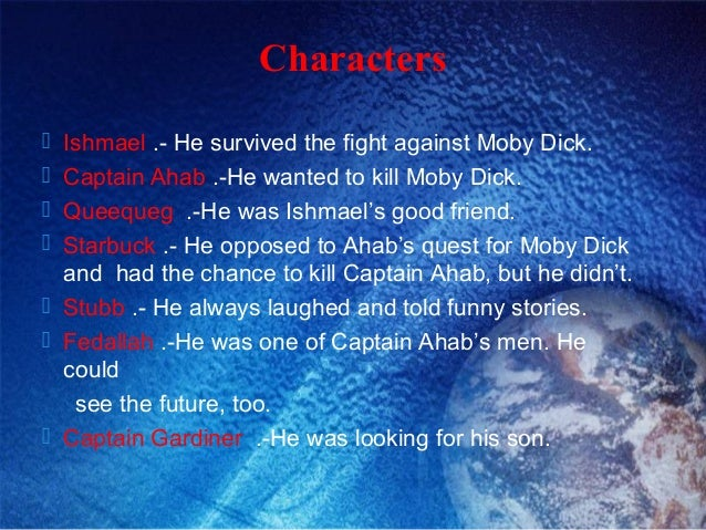 an analysis of a characters in moby dick by herman melville Moby dick study guide contains a biography of herman melville, literature essays, quiz questions, major themes, characters, and a full summary and analysis.