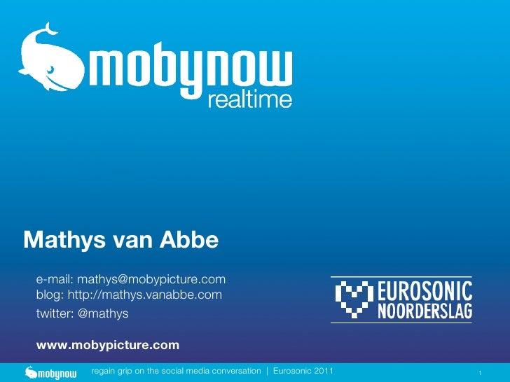 Mathys van Abbe e-mail: mathys@mobypicture.com blog: http://mathys.vanabbe.com twitter: @mathys www.mobypicture.com       ...