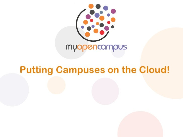 Putting Campuses on the Cloud!