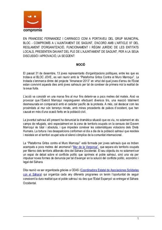 EN FRANCESC FERNANDEZ I CARRASCO COM A PORTAVEU DEL GRUP MUNICIPALBLOC - COMPROMÍS A L'AJUNTAMENT DE SAGUNT, DACORD AMB LA...