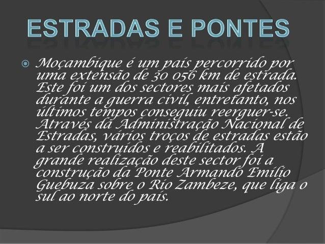 """ De acordo com o artigo 10 da nova Constituição , de 2004, """"Na República de Moçambique, a língua portuguesa é a língua of..."""
