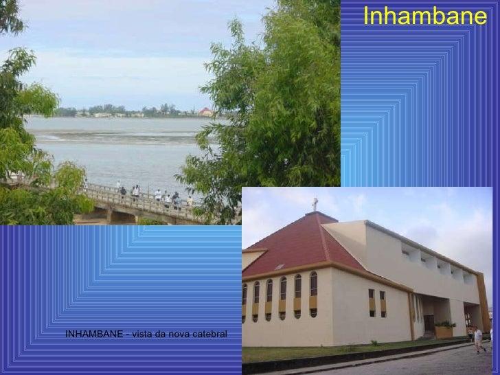 Inhambane INHAMBANE - vista da nova catebral