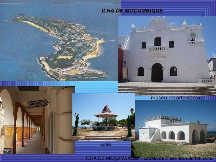 ILHA DE MOÇAMBIQUE museu de arte sacra ILHA DE MOÇAMBIQUE - capela de n senhora do baluarte  coreto