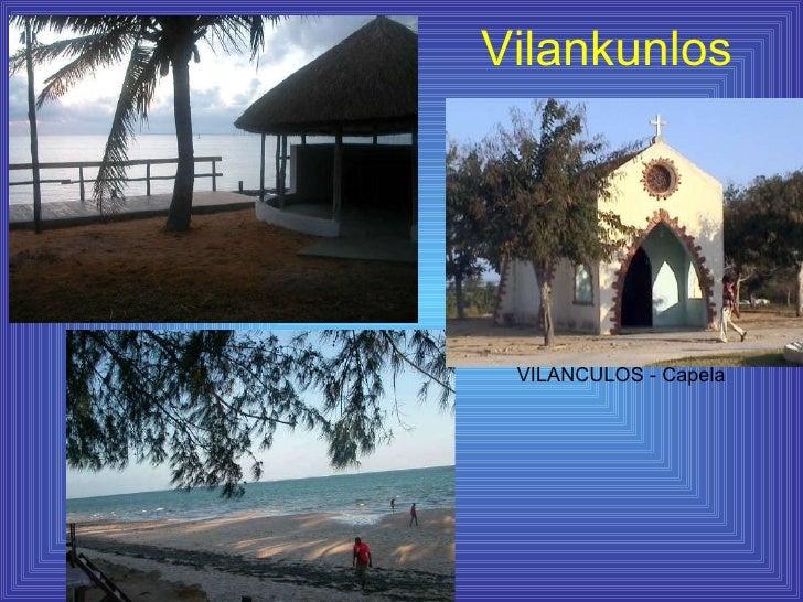 Vilankunlos VILANCULOS - Capela