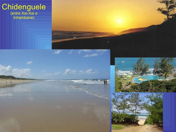 Chidenguele (entre Xai-Xai e Inhambane)