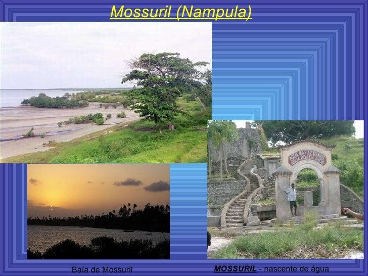 Mossuril (Nampula) MOSSURIL  - nascente de água  Baía de Mossuril