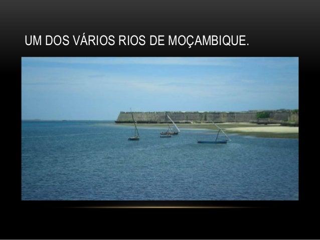 UM DOS VÁRIOS RIOS DE MOÇAMBIQUE.