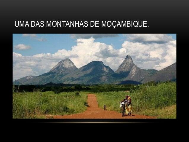 UMA DAS MONTANHAS DE MOÇAMBIQUE.