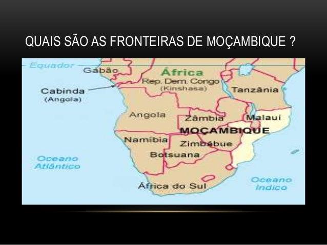 QUAIS SÃO AS FRONTEIRAS DE MOÇAMBIQUE ?