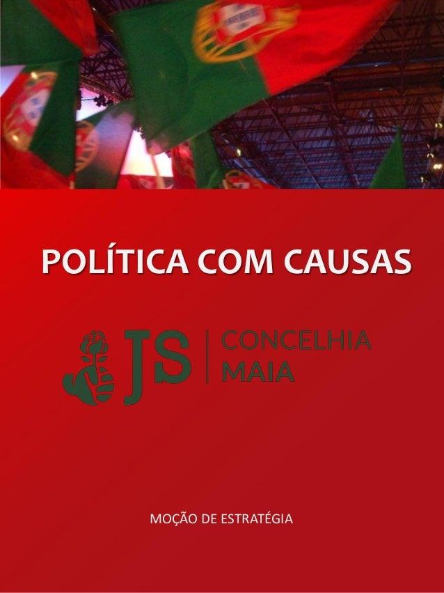 POLÍTICA COM CAUSAS  MOÇÃO DE ESTRATÉGIA