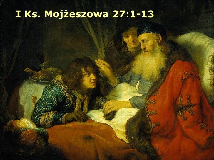 I Ks. Mojżeszowa 27:1-13