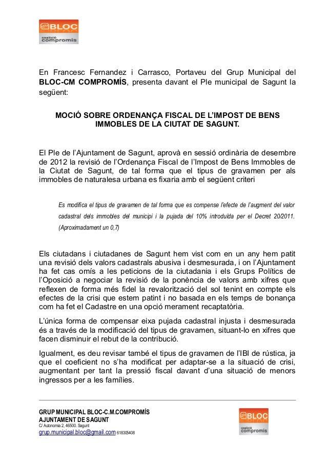 En Francesc Fernandez i Carrasco, Portaveu del Grup Municipal del BLOC-CM COMPROMÍS, presenta davant el Ple municipal de S...