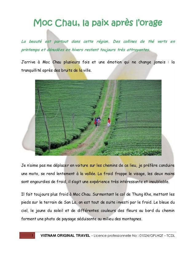 1 VIETNAM ORIGINAL TRAVEL – Licence professionnelle No : 01024/GPLHQT – TCDL Moc Chau, la paix après l'orage La beauté est...